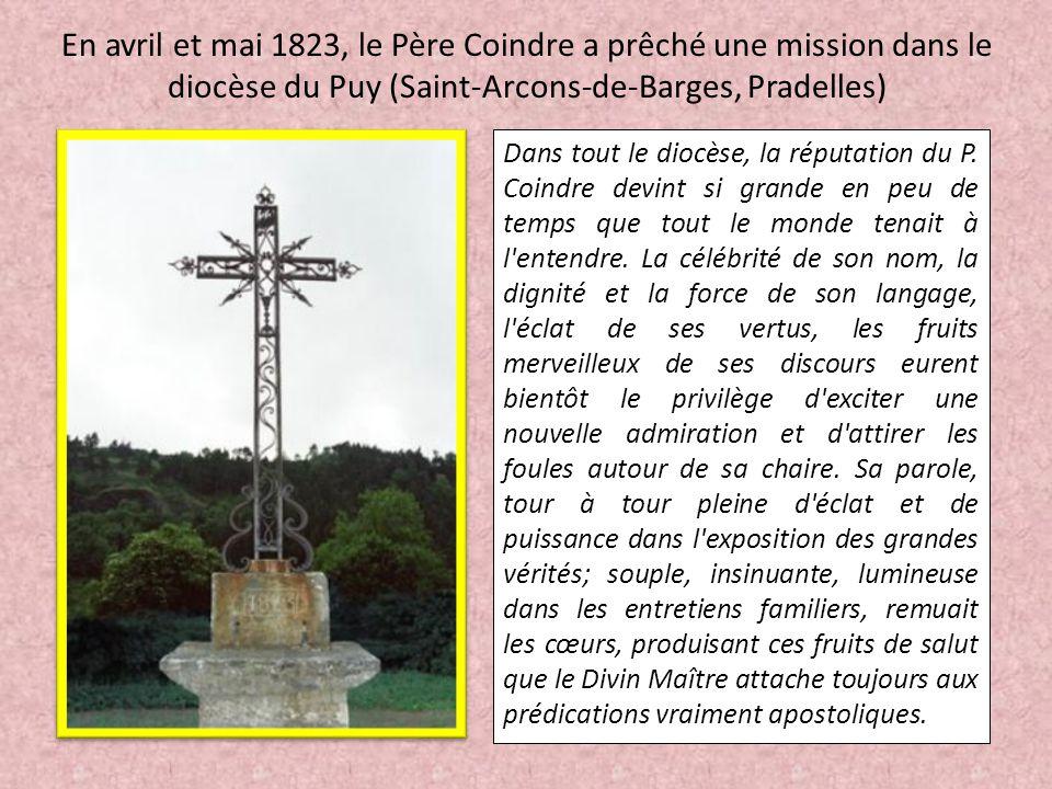 En avril et mai 1823, le Père Coindre a prêché une mission dans le diocèse du Puy (Saint-Arcons-de-Barges, Pradelles)