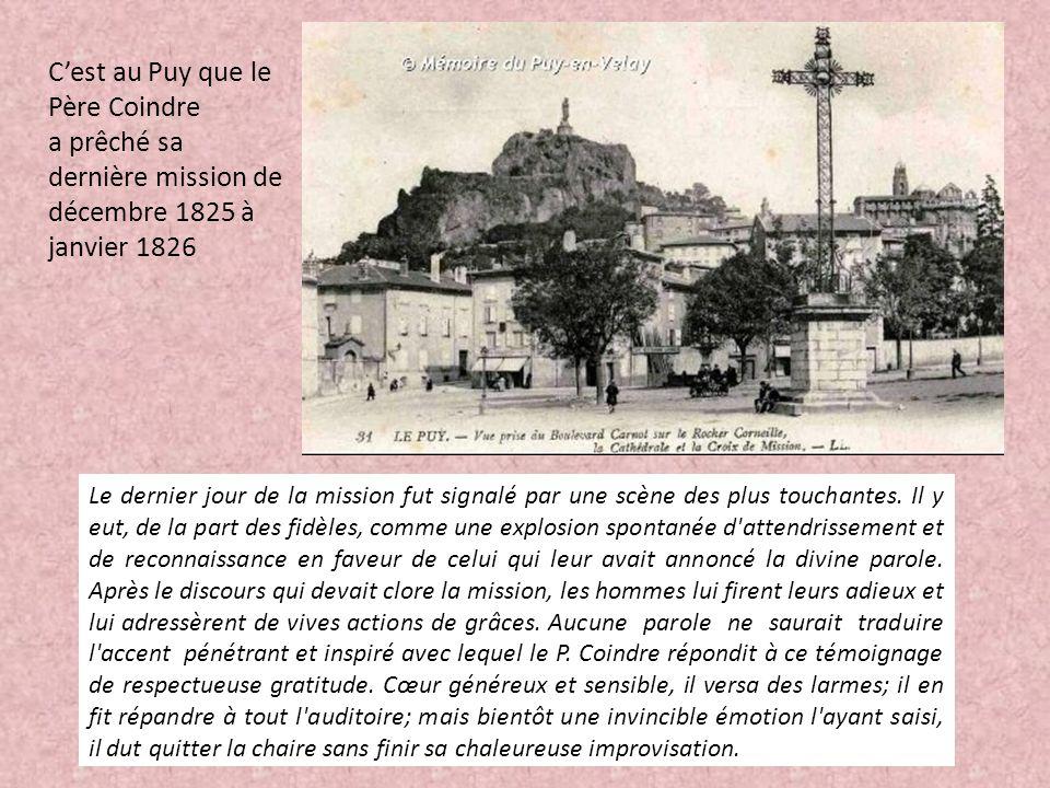 C'est au Puy que le Père Coindre a prêché sa dernière mission de décembre 1825 à janvier 1826