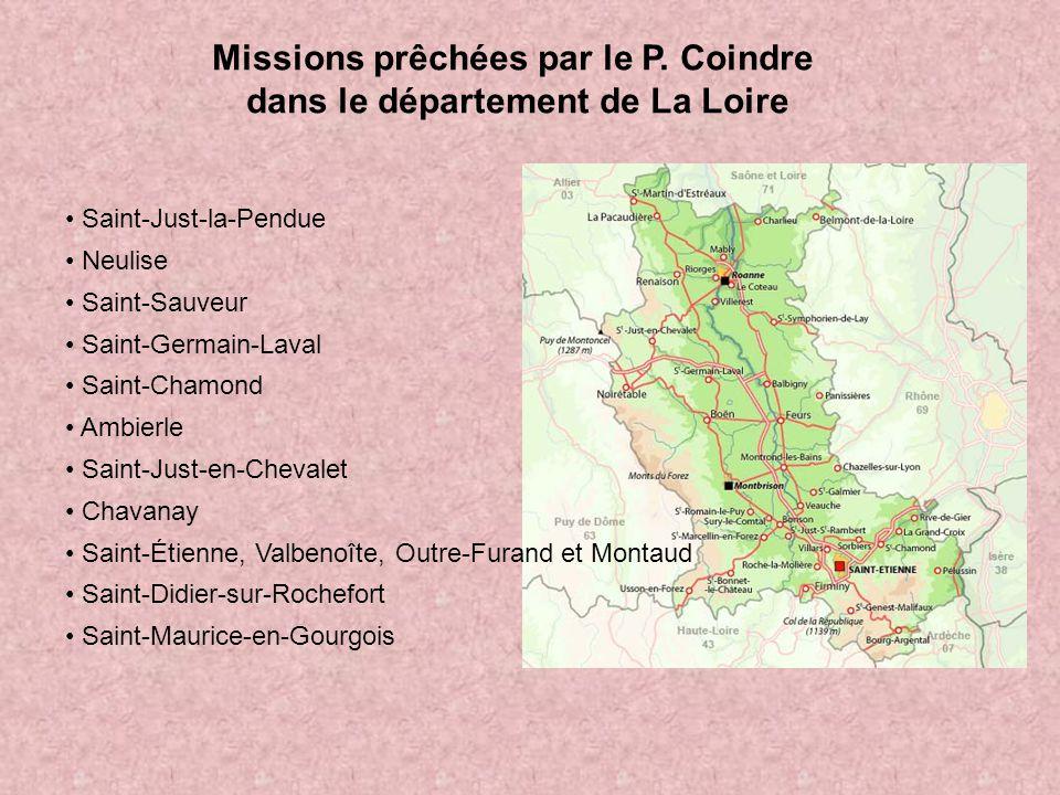Missions prêchées par le P. Coindre dans le département de La Loire