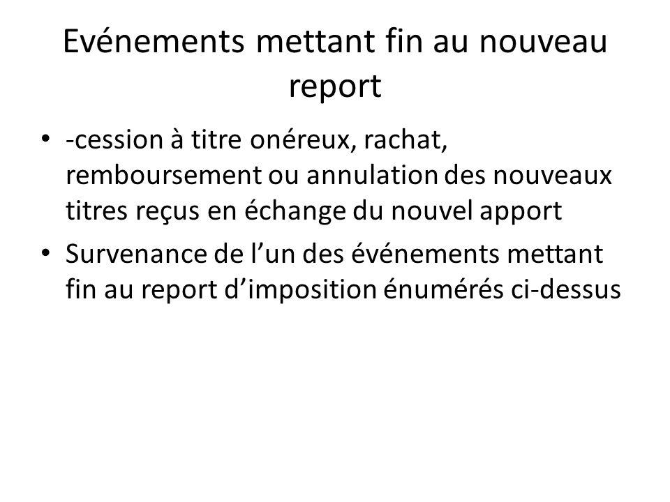Evénements mettant fin au nouveau report