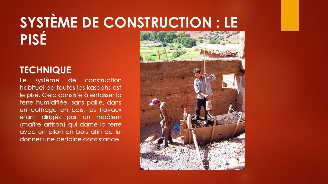 SYSTÈME DE CONSTRUCTION : LE PISÉ