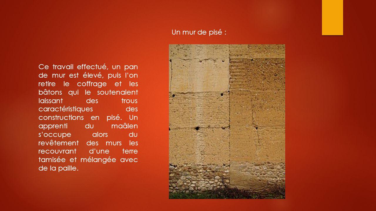 Un mur de pisé :