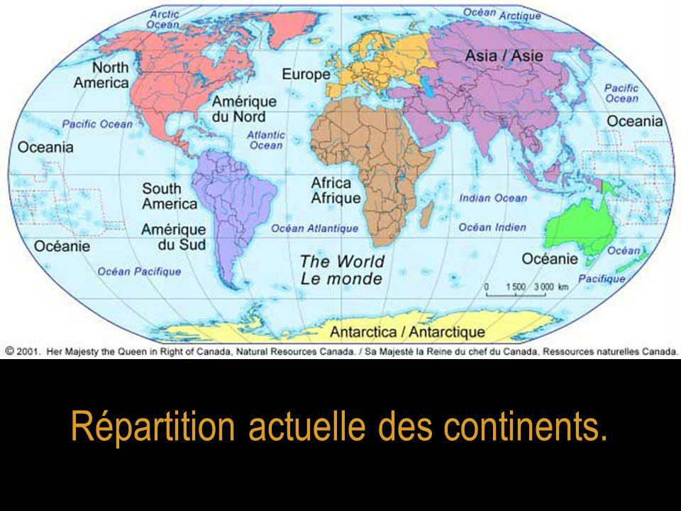 Répartition actuelle des continents.