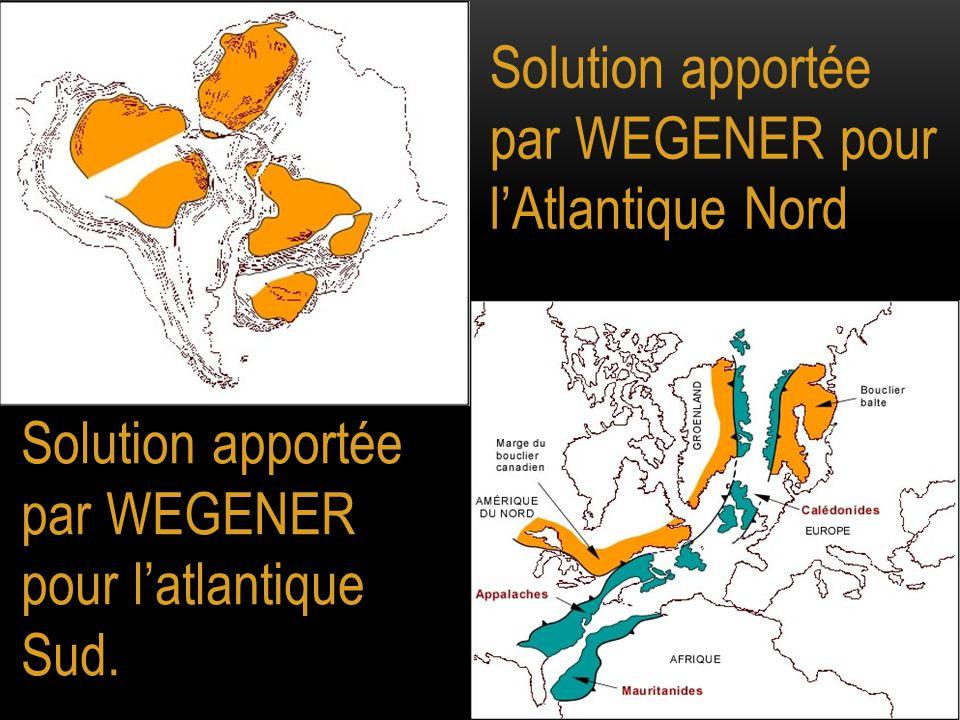 Solution apportée par WEGENER pour l'Atlantique Nord
