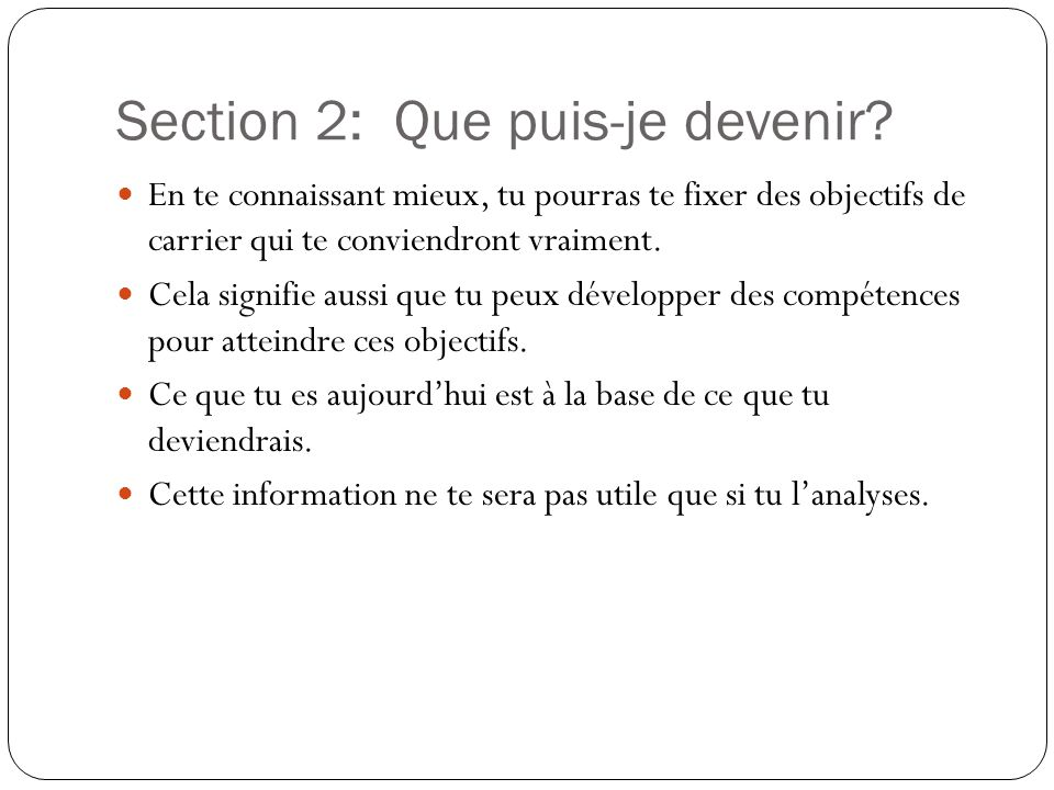 Section 2: Que puis-je devenir