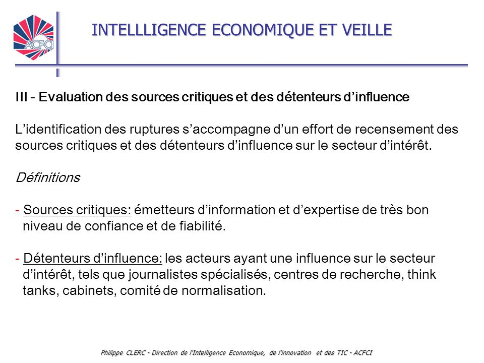 III - Evaluation des sources critiques et des détenteurs d'influence