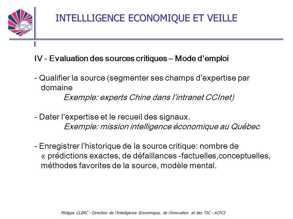IV - Evaluation des sources critiques – Mode d'emploi