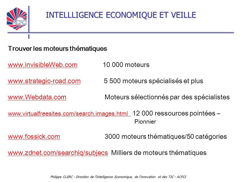 Trouver les moteurs thématiques www.invisibleWeb.com 10 000 moteurs