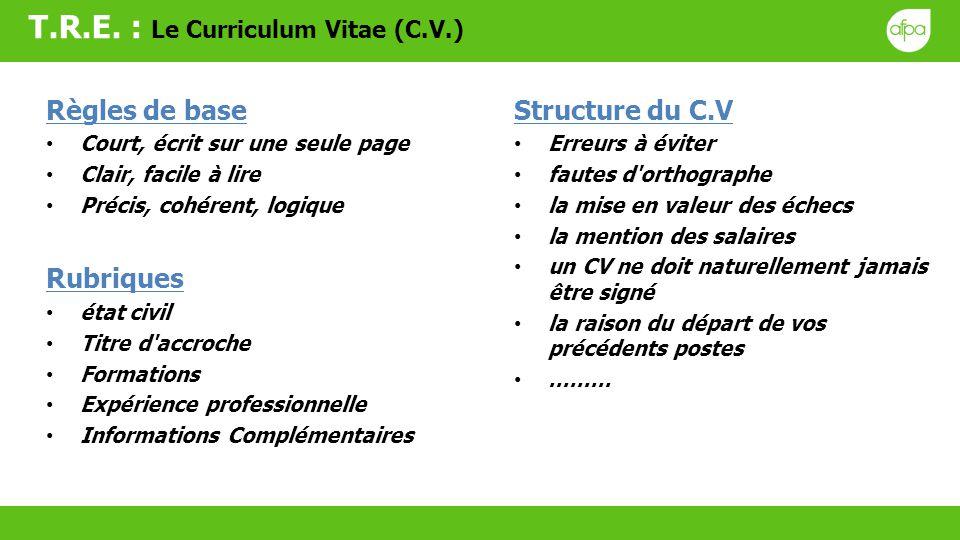 T.R.E. : Le Curriculum Vitae (C.V.)