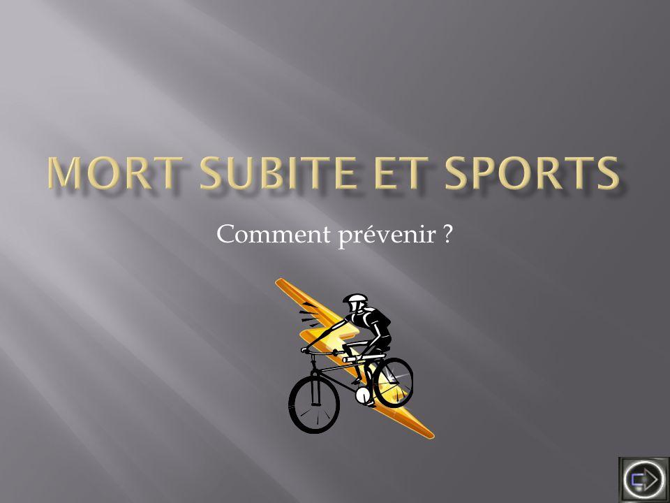 Mort subite et sports Comment prévenir