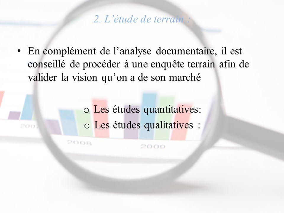 Les études quantitatives: Les études qualitatives :