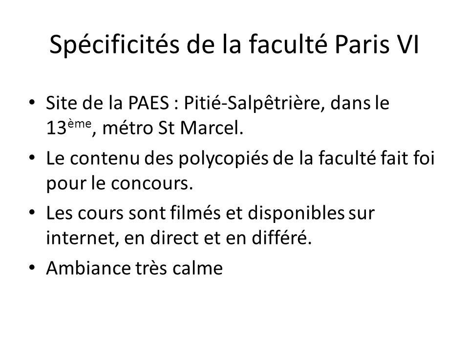 Spécificités de la faculté Paris VI