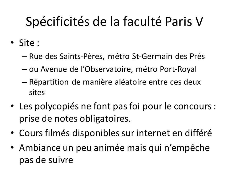 Spécificités de la faculté Paris V