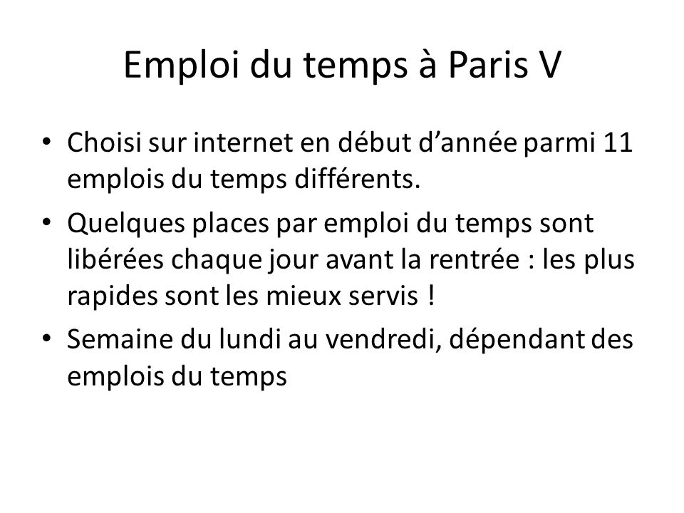 Emploi du temps à Paris V