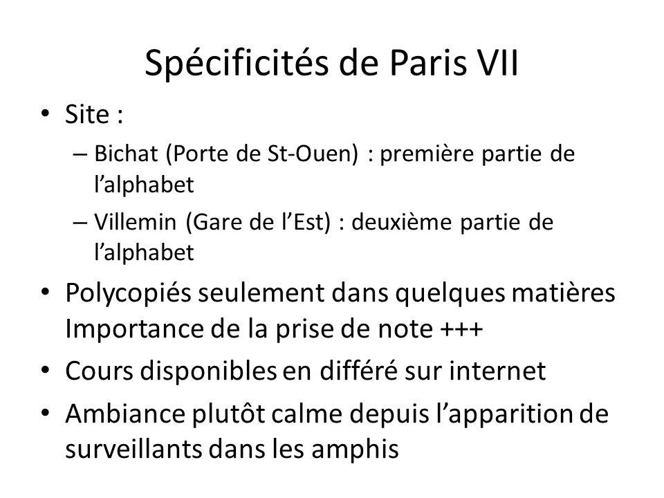 Spécificités de Paris VII
