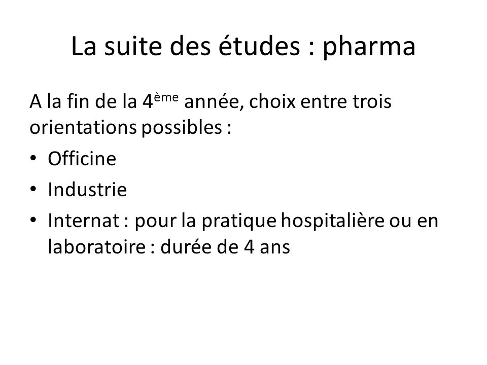 La suite des études : pharma