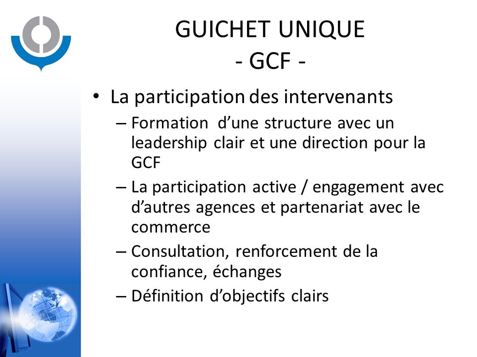 GUICHET UNIQUE - GCF - La participation des intervenants
