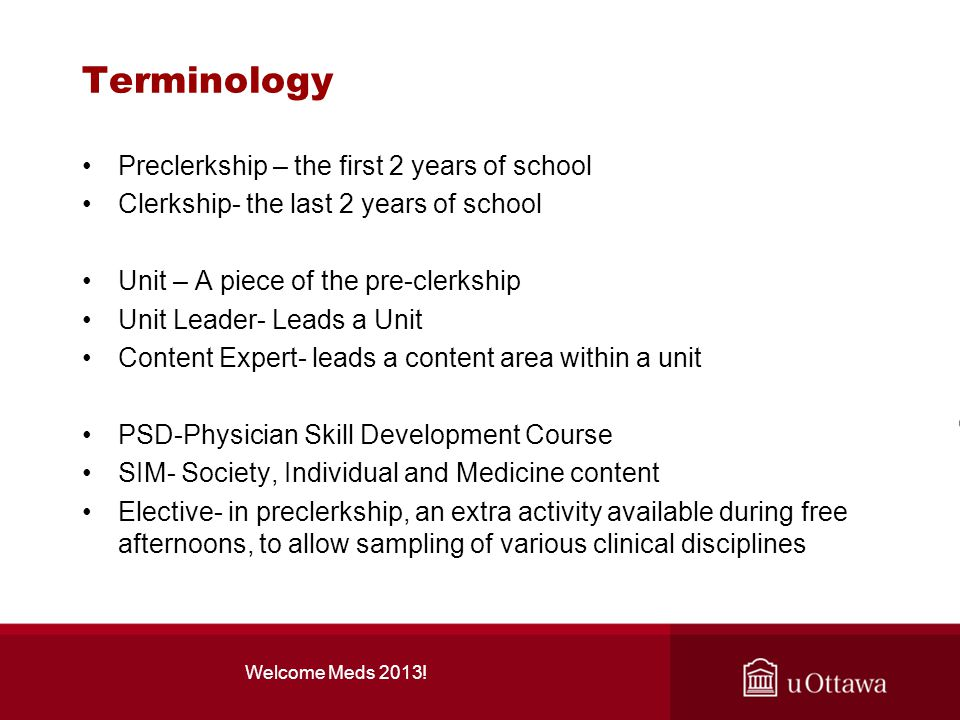 Terminology Preclerkship – the first 2 years of school
