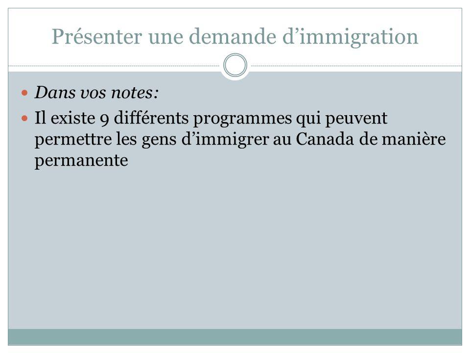 Présenter une demande d'immigration