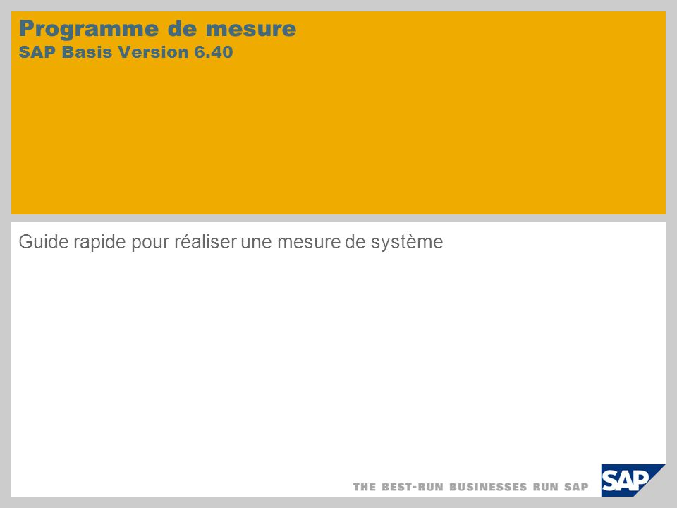 Programme de mesure SAP Basis Version 6.40