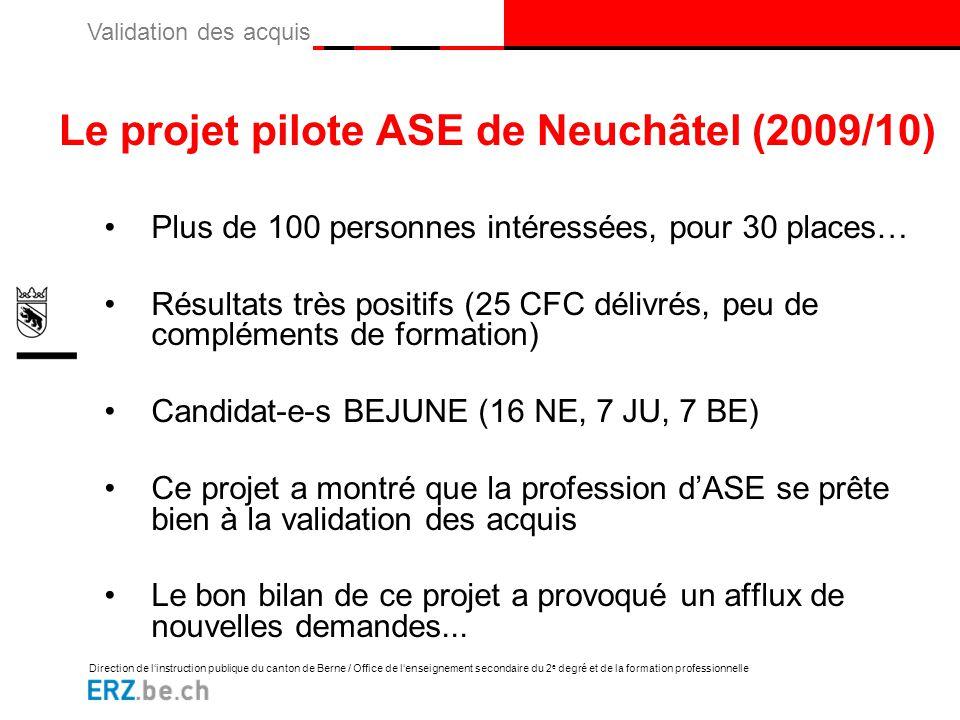 Le projet pilote ASE de Neuchâtel (2009/10)