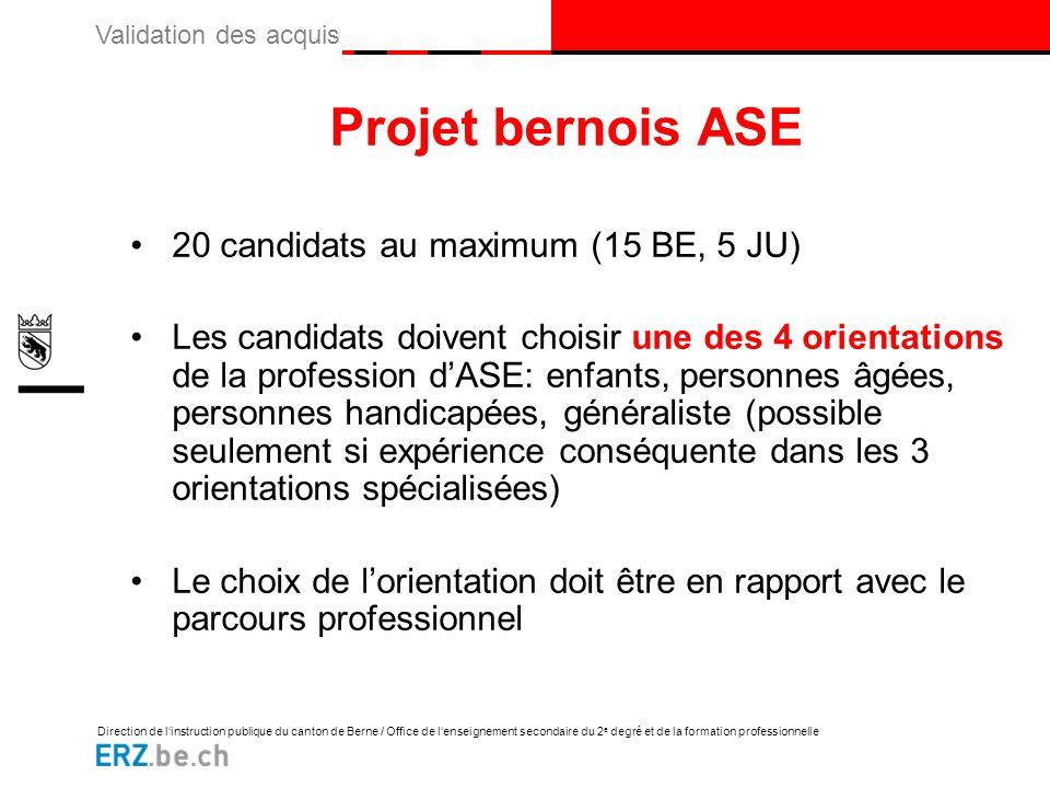 Projet bernois ASE 20 candidats au maximum (15 BE, 5 JU)