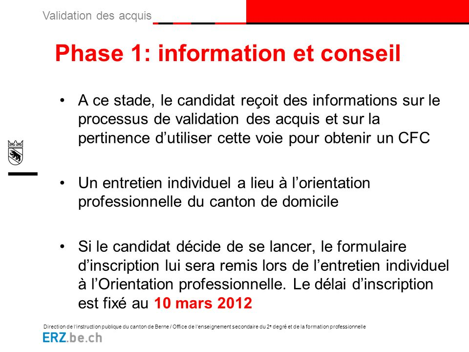Phase 1: information et conseil
