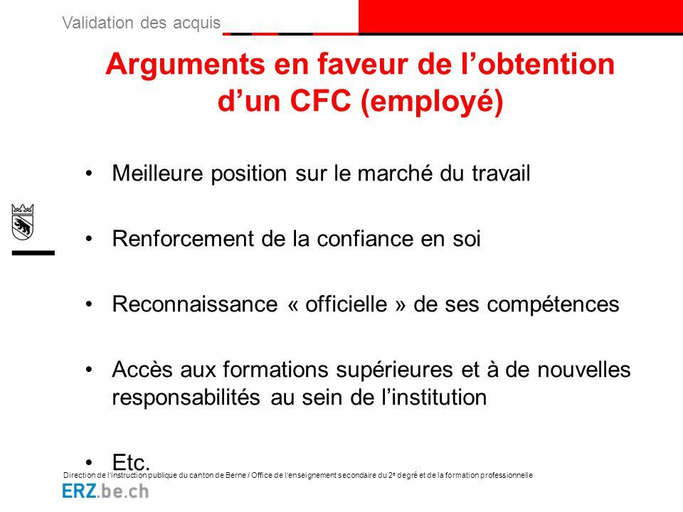 Arguments en faveur de l'obtention d'un CFC (employé)