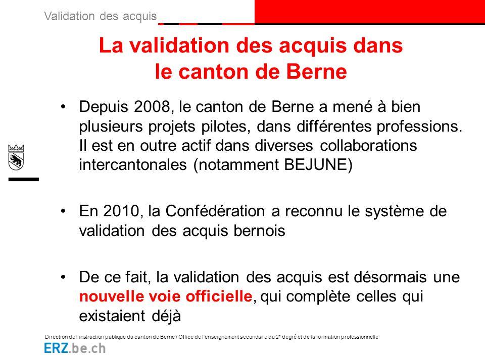 La validation des acquis dans le canton de Berne