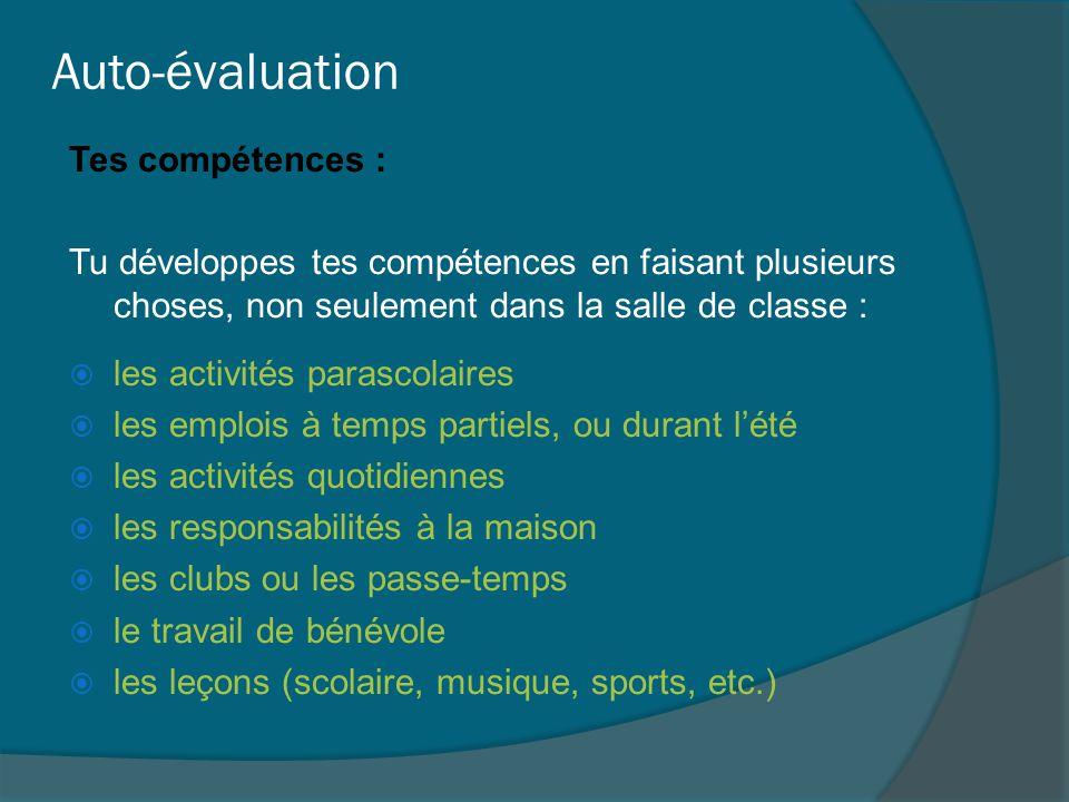 Auto-évaluation Tes compétences :