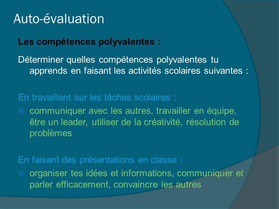 Auto-évaluation Les compétences polyvalentes :