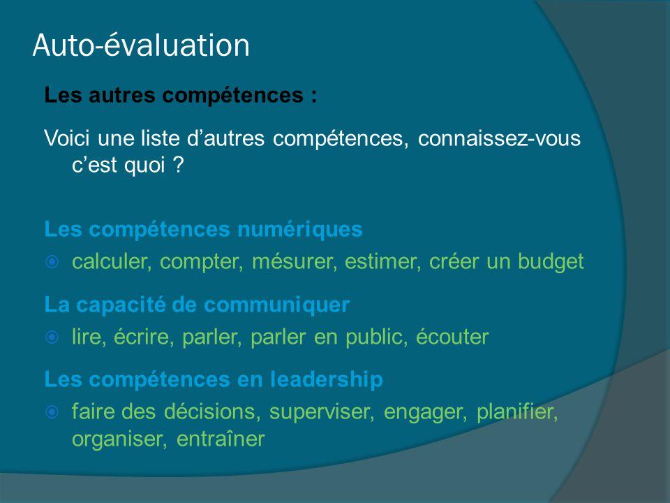Auto-évaluation Les autres compétences :