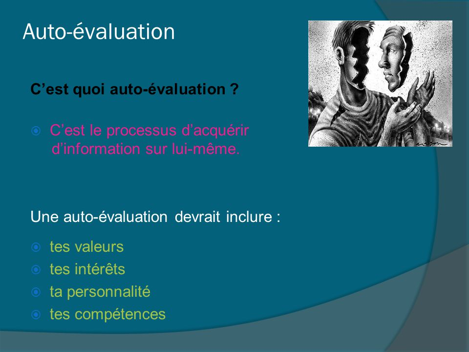 Auto-évaluation C'est quoi auto-évaluation