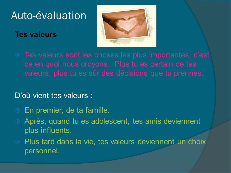 Auto-évaluation Tes valeurs