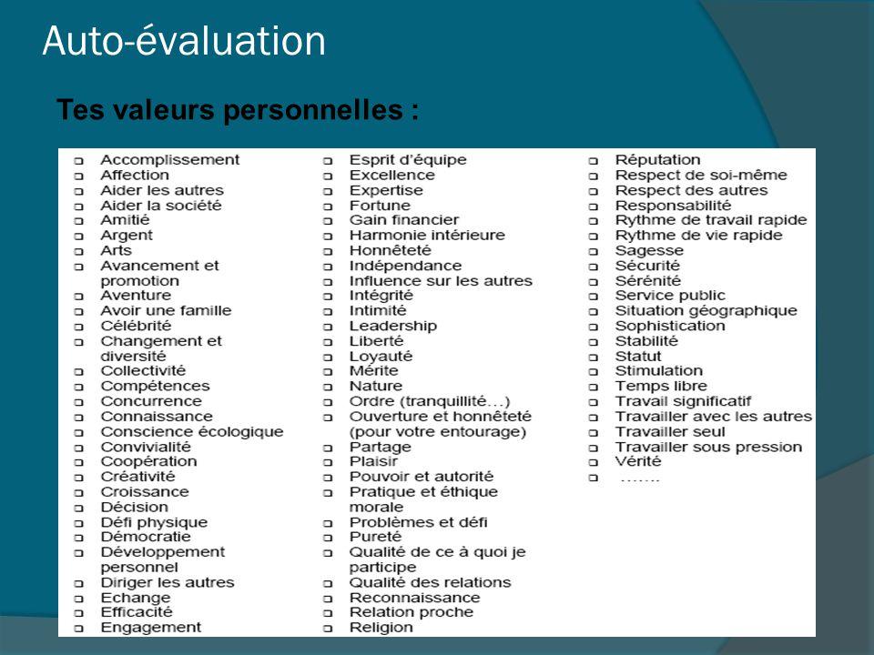 Auto-évaluation Tes valeurs personnelles :