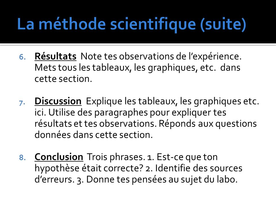 La méthode scientifique (suite)