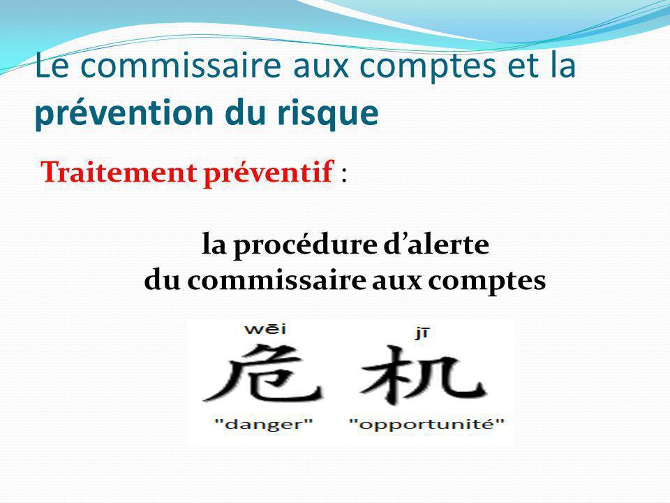 Le commissaire aux comptes et la prévention du risque
