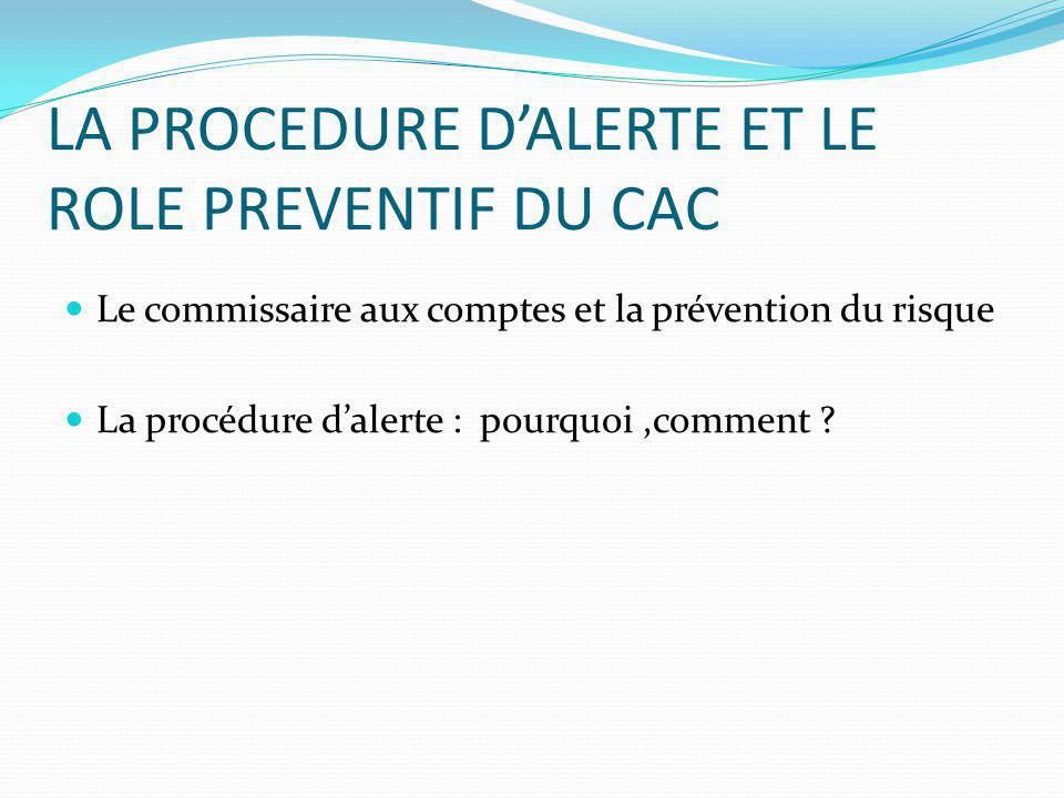 LA PROCEDURE D'ALERTE ET LE ROLE PREVENTIF DU CAC