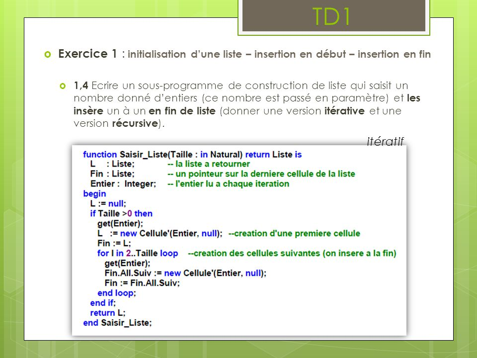 TD1 Exercice 1 : initialisation d'une liste – insertion en début – insertion en fin.