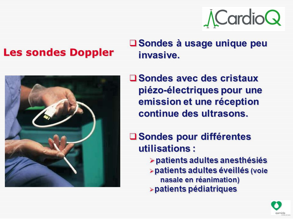 Les sondes Doppler Sondes à usage unique peu invasive.