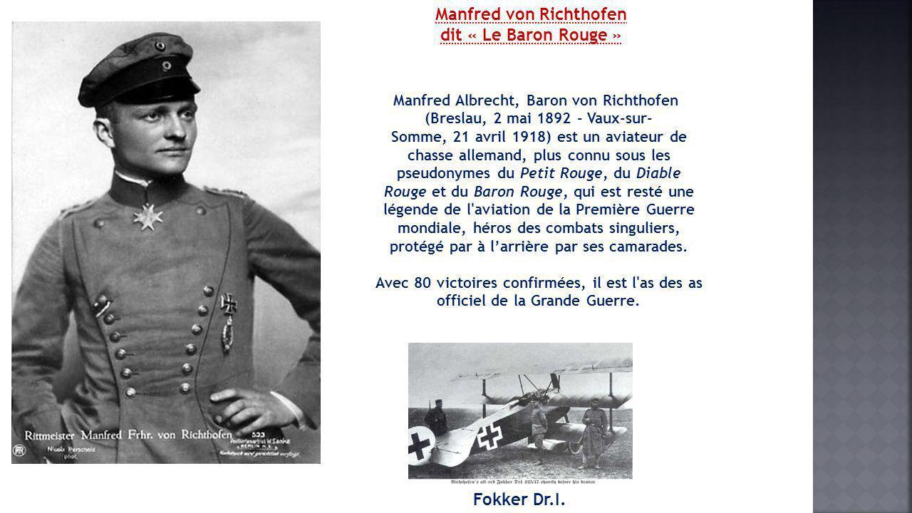 Manfred von Richthofen dit « Le Baron Rouge »