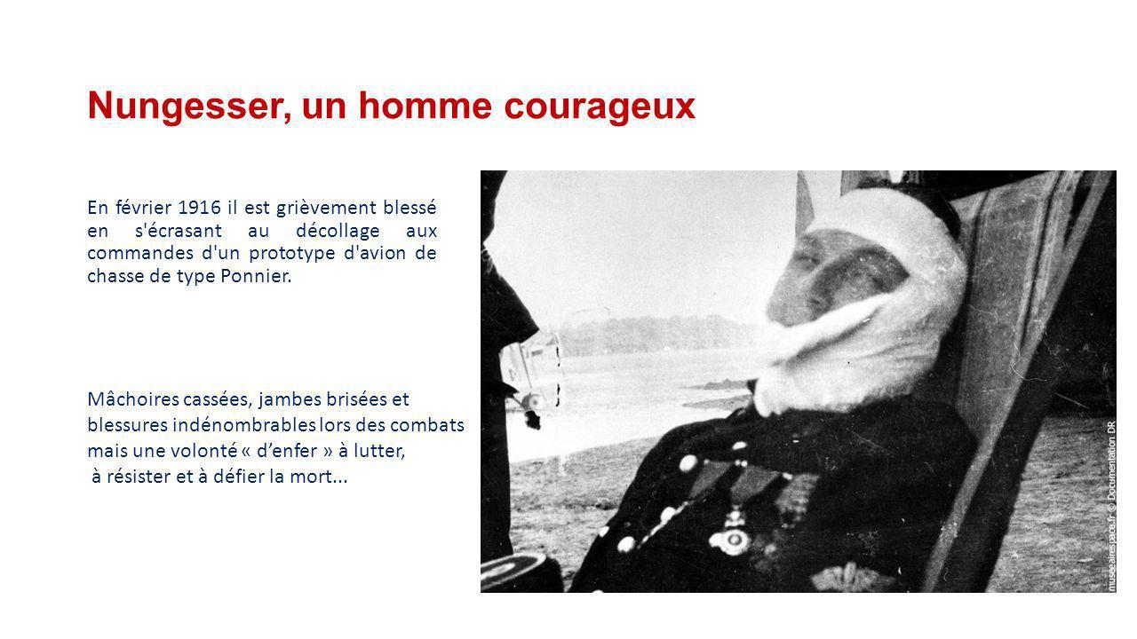 Nungesser, un homme courageux