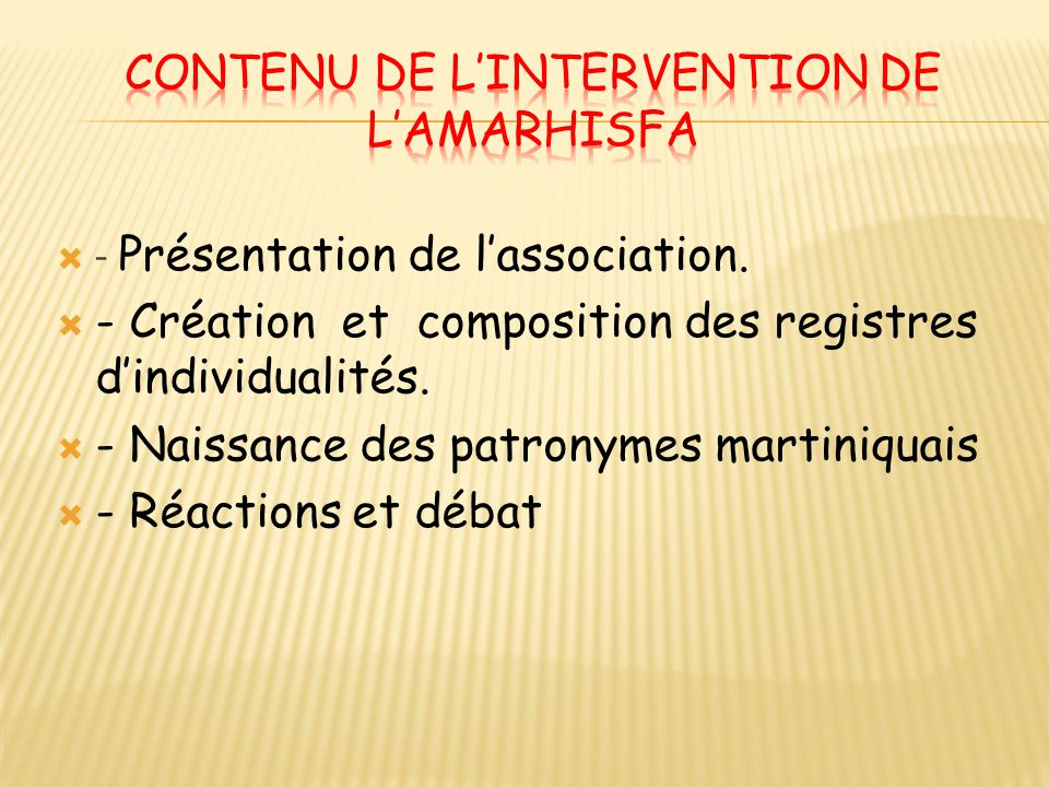 Contenu de l'intervention de l'AMARHISFA