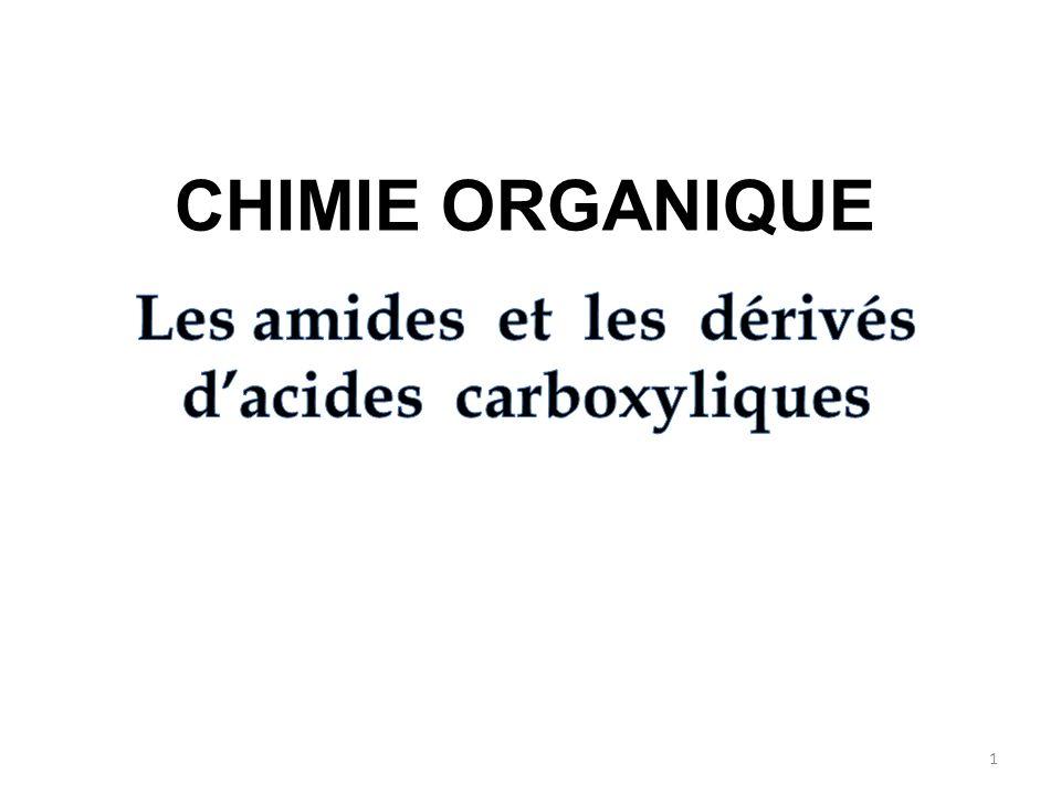 Les amides et les dérivés d'acides carboxyliques