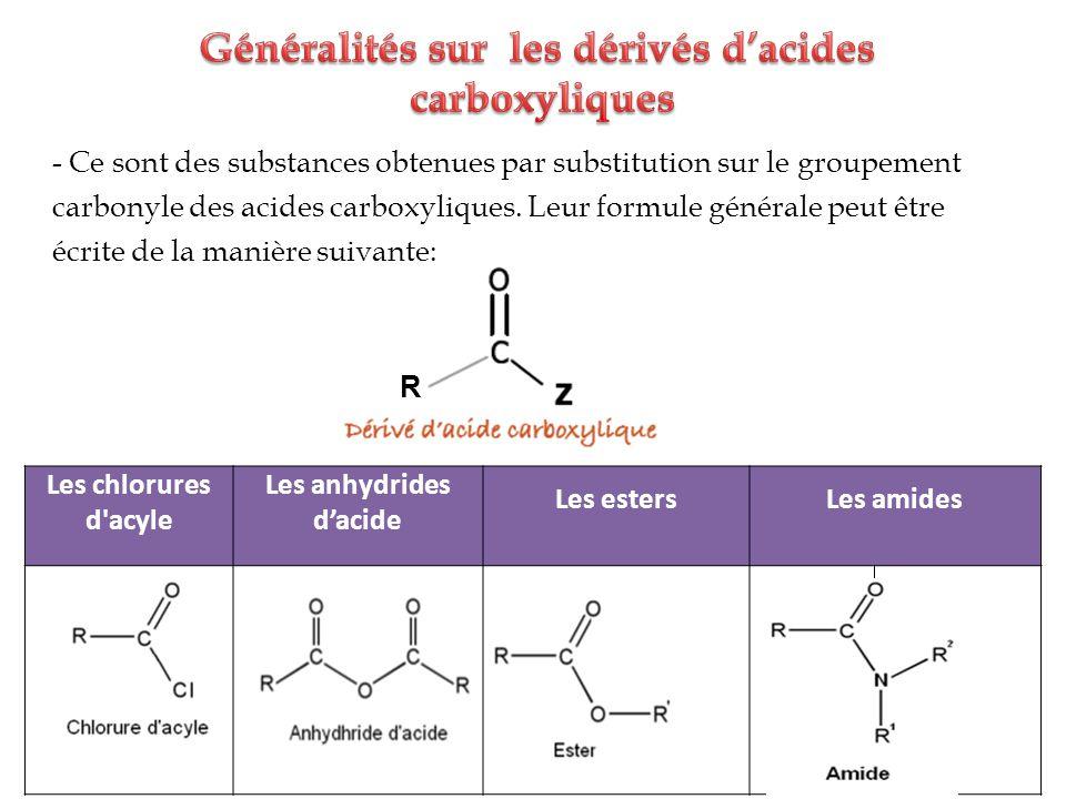 Généralités sur les dérivés d'acides
