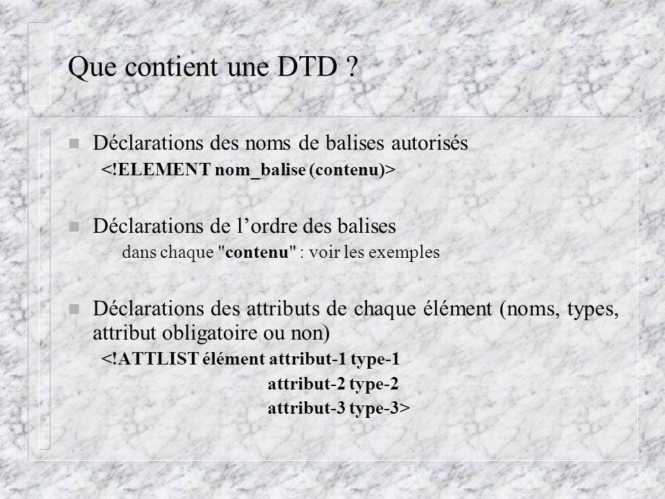 Que contient une DTD Déclarations des noms de balises autorisés
