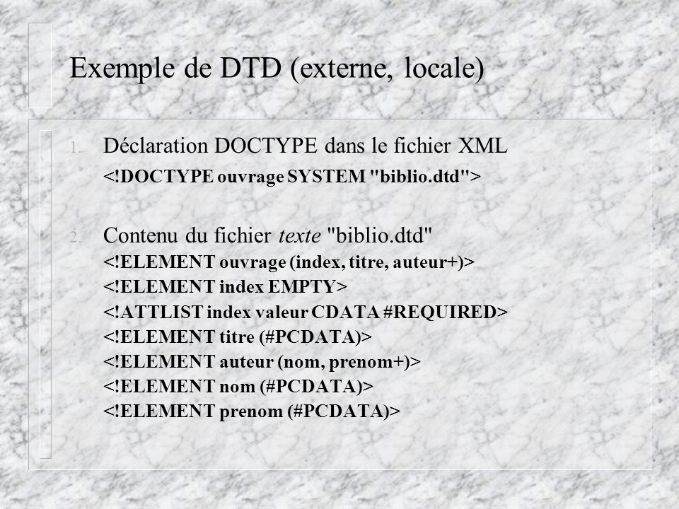 Exemple de DTD (externe, locale)