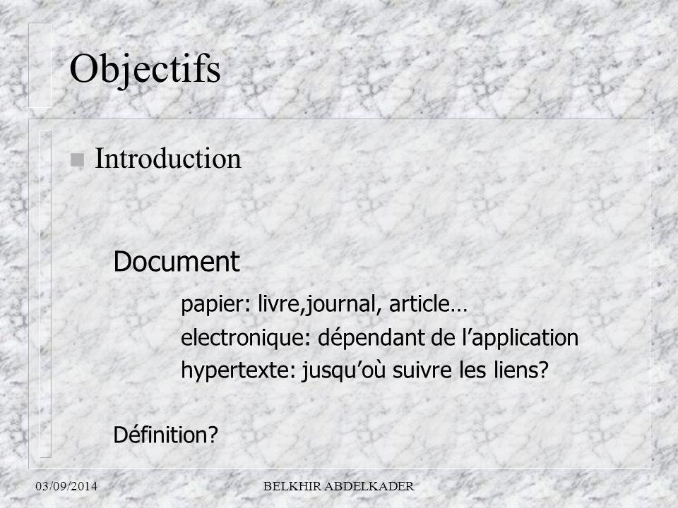Objectifs Introduction Document papier: livre,journal, article…