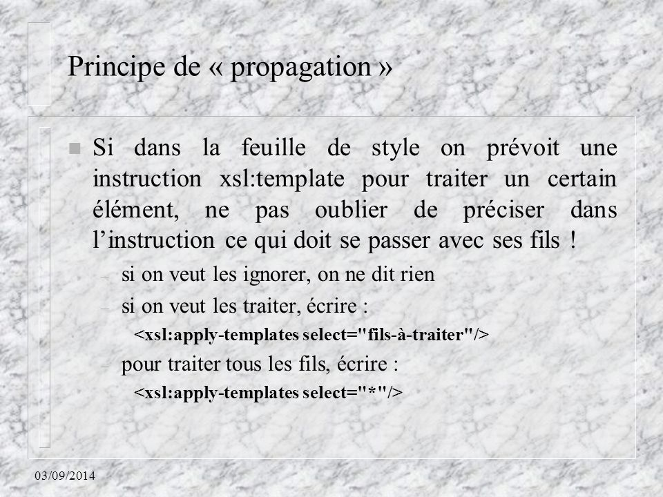 Principe de « propagation »