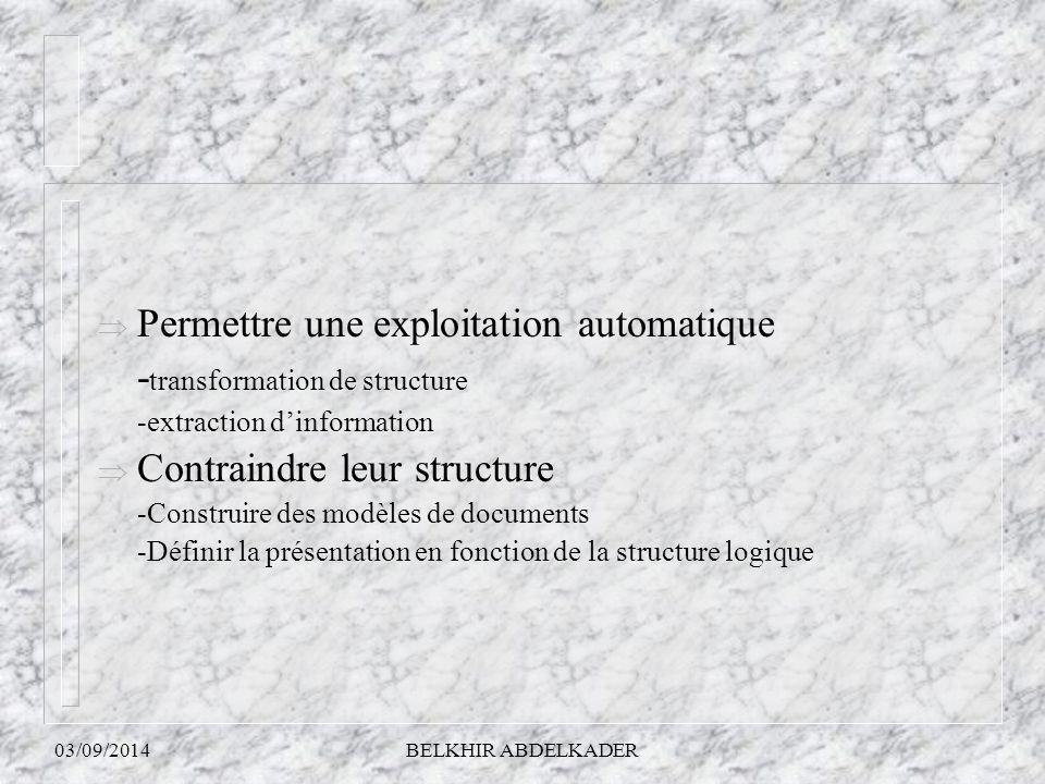 Permettre une exploitation automatique -transformation de structure